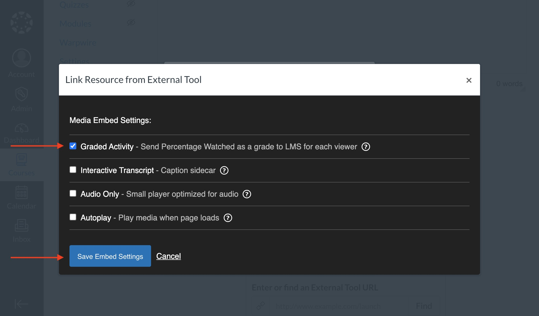 Slect Graded Activity to save embed settings with gradebook.